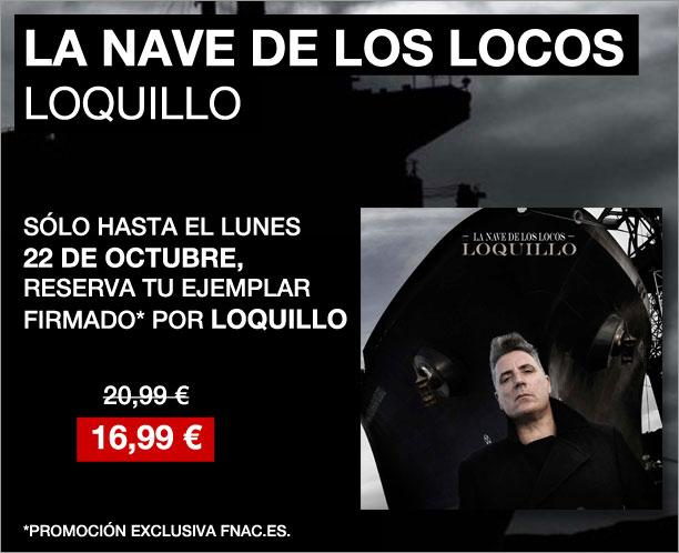 La Nave De Los Locos Loquillo