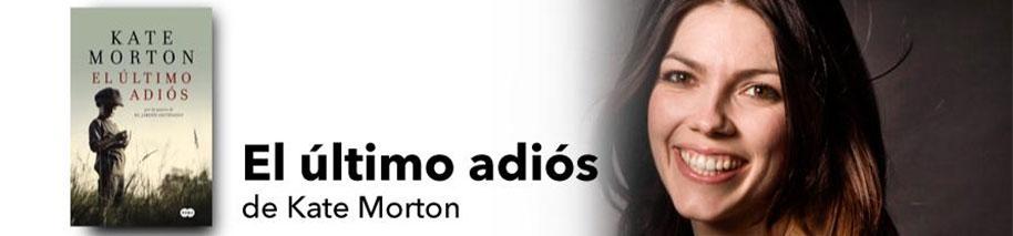 El ltimo adi s kate morton sinopsis y precio fnac for El jardin olvidado epub